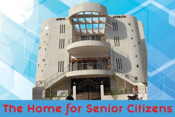 Ashraya – The Home for Senior Citizens